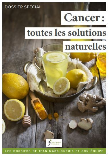 Cancer : les solutions naturelles
